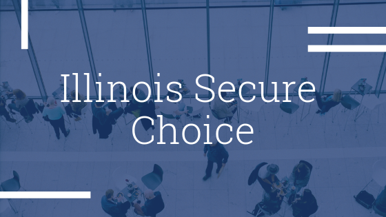 Illinois Secure Choice: Understanding Your Options